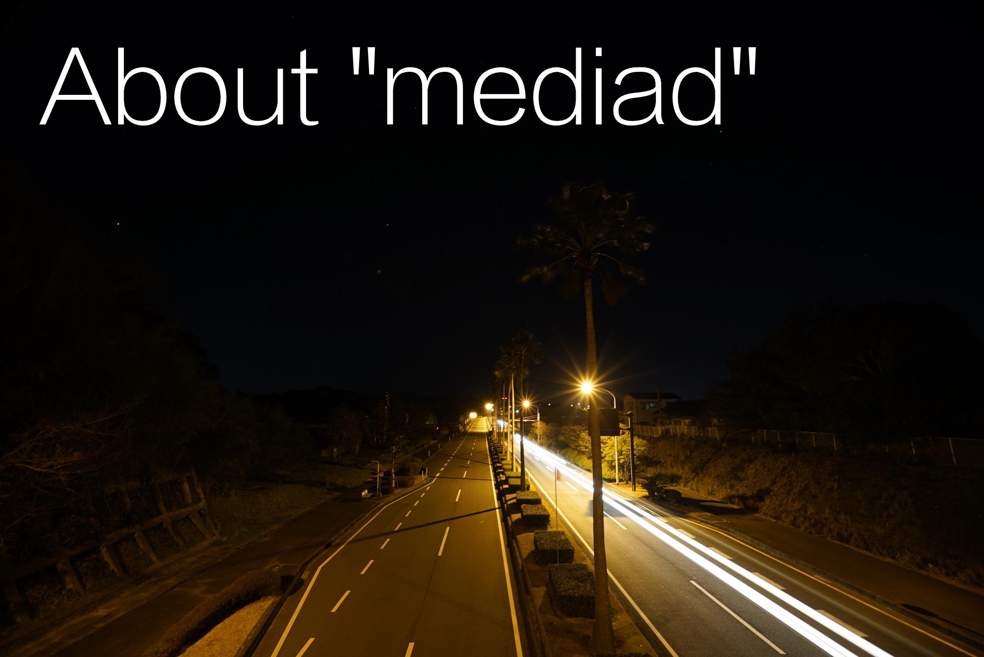 mediad とは?